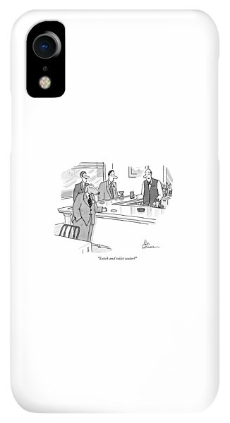 Bar iPhone XR Case - Scotch And Toilet Water? by Leo Cullum