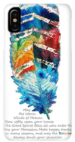 Prayer iPhone XS Max Case - Colorful Feather Art - Cherokee Blessing - By Sharon Cummings by Sharon Cummings
