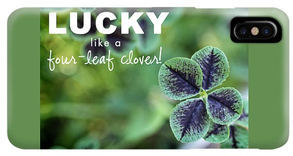 St. Patricks Day iPhone XS Max Case - Lucky Like A Clover by Nancy Ingersoll