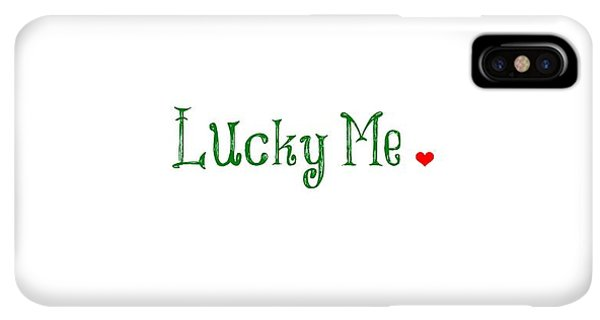 St. Patricks Day iPhone XS Max Case - Lucky Me by Chastity Hoff