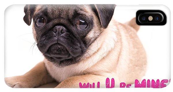 Pug iPhone XS Max Case - Will U Be Mine? by Edward Fielding
