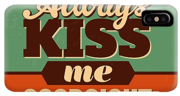 Achievement iPhone XS Max Case - Always Kiss Me Goodnight by Naxart Studio
