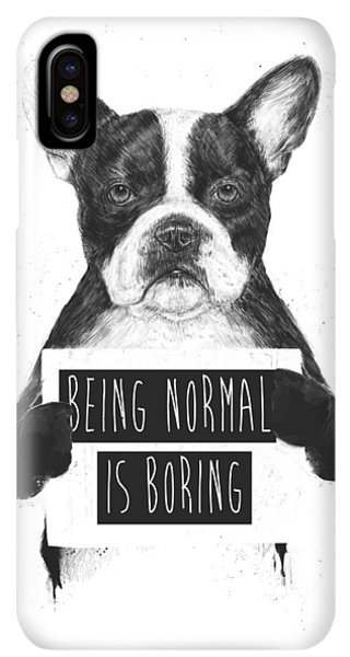 iPhone XS Max Case - Being Normal Is Boring by Balazs Solti