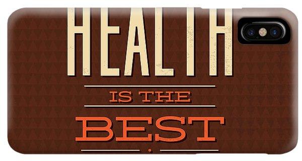 Achievement iPhone XS Max Case - Health Is Wealth by Naxart Studio