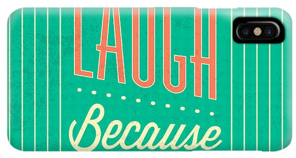 Achievement iPhone XS Max Case - I Can Laugh by Naxart Studio