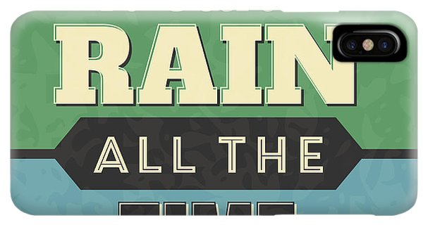 Achievement iPhone XS Max Case - It Can't Rain All The Time by Naxart Studio
