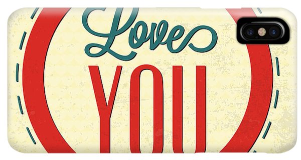 Achievement iPhone XS Max Case - Love You Forever by Naxart Studio