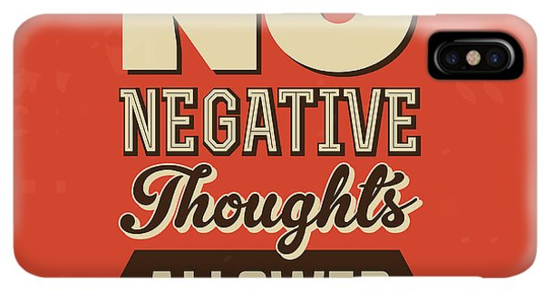 Achievement iPhone XS Max Case - No Negative Thoughts Allowed by Naxart Studio