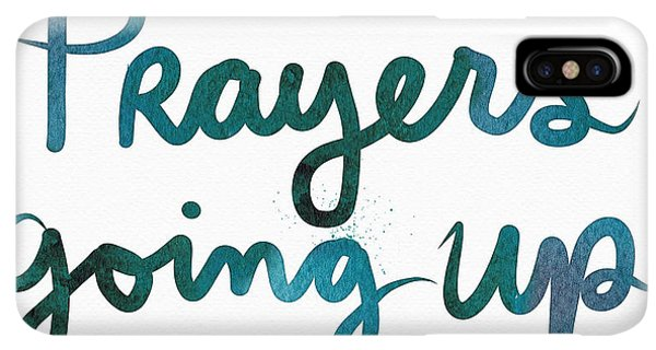 Prayer iPhone XS Max Case - Prayers Going Up- Art By Linda Woods by Linda Woods