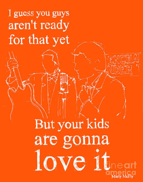 Back To The Future. But Your Kids Are Gonna Love It Poster