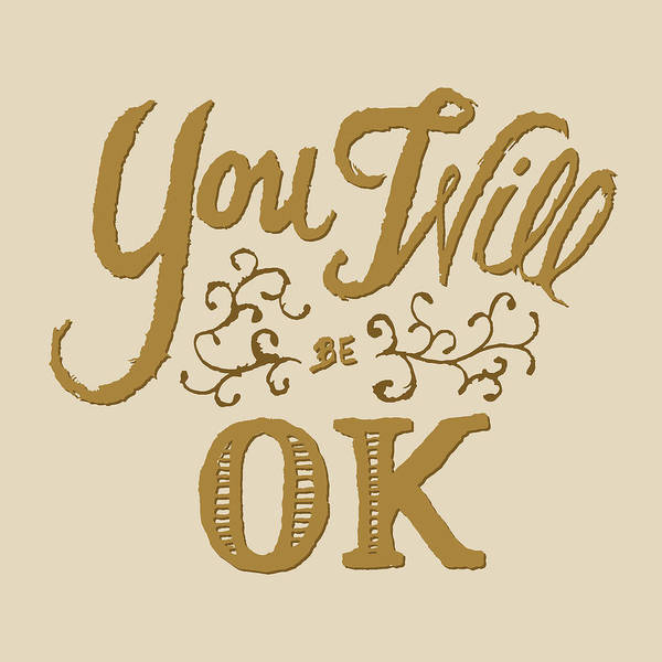 You Will Be Ok  Poster