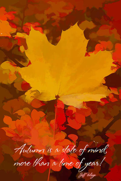 Autumn Is A State Of Mind More Than A Time Of Year Poster