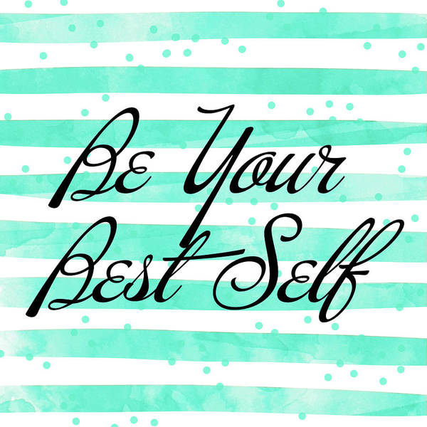 Be Your Best Self Poster
