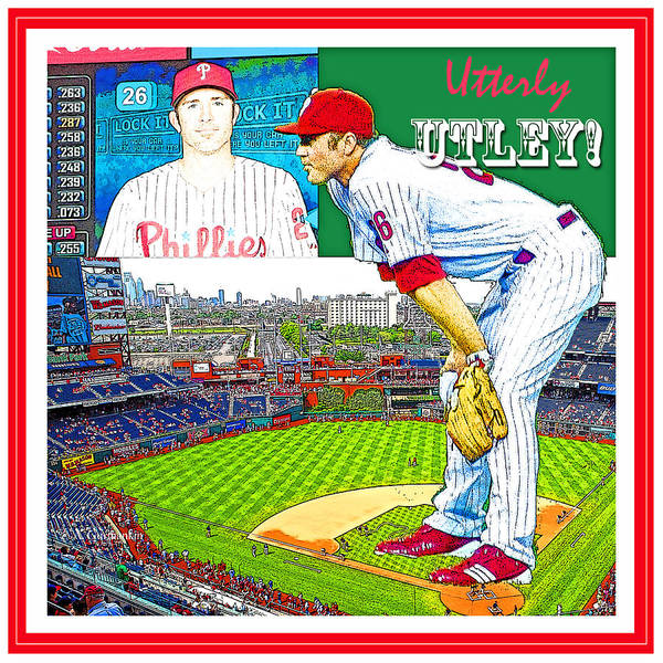 Chase Utley Poster Utterly Utley Poster
