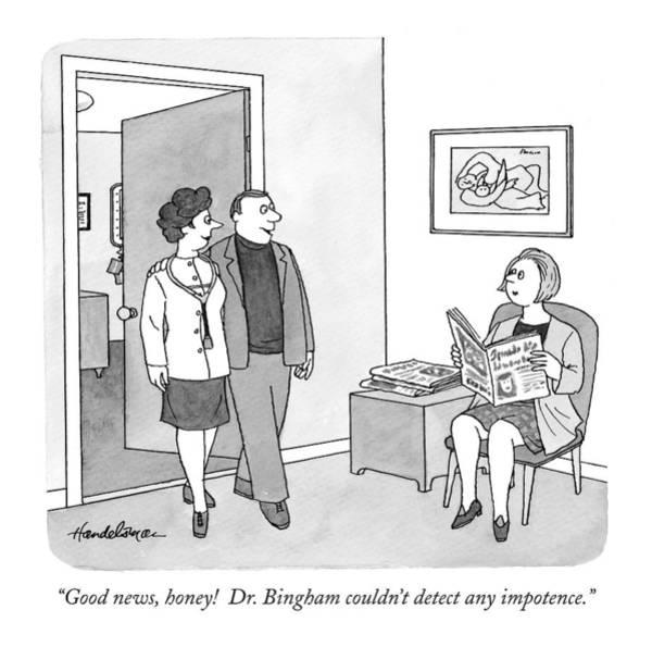 Good News, Honey!  Dr. Bingham Couldn't Detect Poster