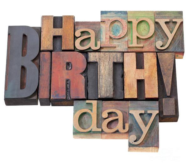 Happy Birthday In Letterpress Type Poster