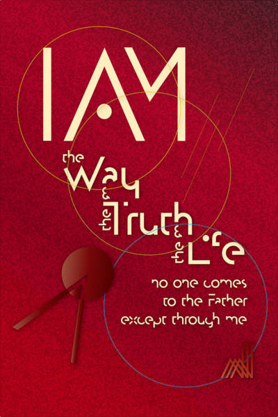 I Am The Way Poster