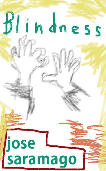 Jose Saramago Blindness Poster Poster