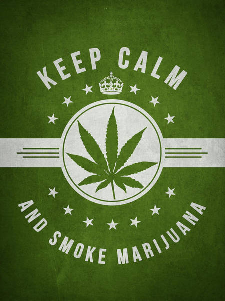 Keep Calm And Smoke Marijuana - Green Poster