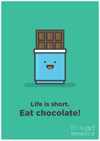 Life Is Short. Eat Chocolate Line Art Poster