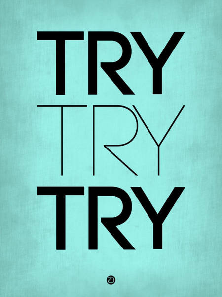 Try Try Try Poster Blue Poster