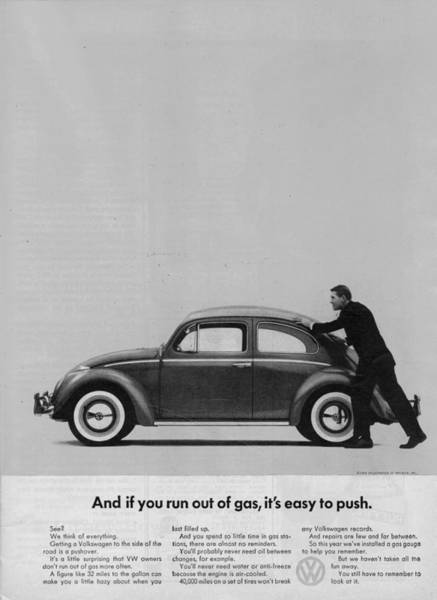Vw Beetle Advert 1962 - And If You Run Out Of Gas It's Easy To Push Poster