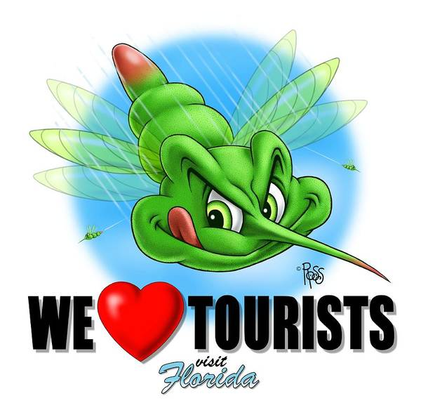 We Love Tourists Mosquito Poster