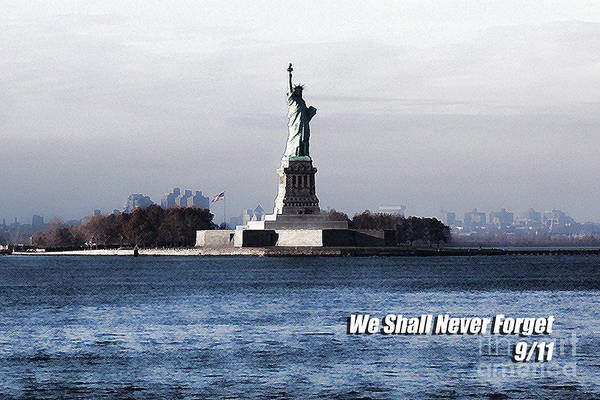 We Shall Never Forget - 9/11 Poster