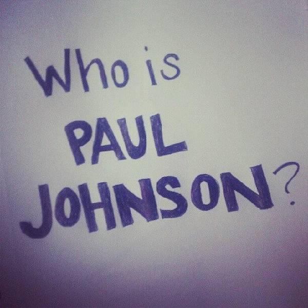 Who Is Paul Johnson? #ronpaul Poster