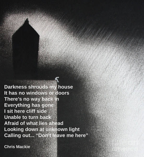 Darkness Shrouds My House Poster