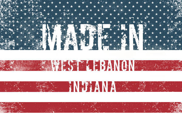 Made In West Lebanon, Indiana Poster