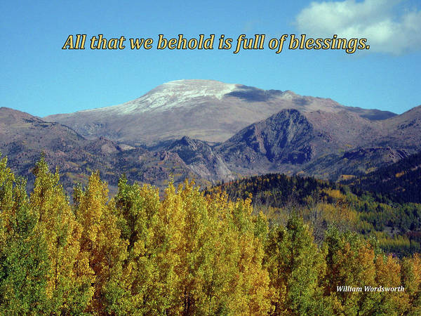 All That We Behold Is Full Of Blessings Poster
