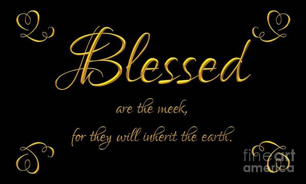 Beatitudes Blessed Are The Meek For They Will Inherit The Earth Poster