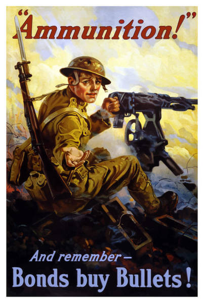 Ammunition  - Bonds Buy Bullets Poster