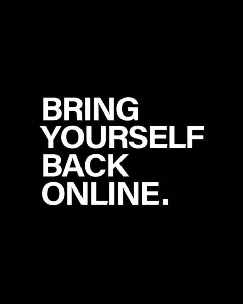 Bring Yourself Back Online Poster