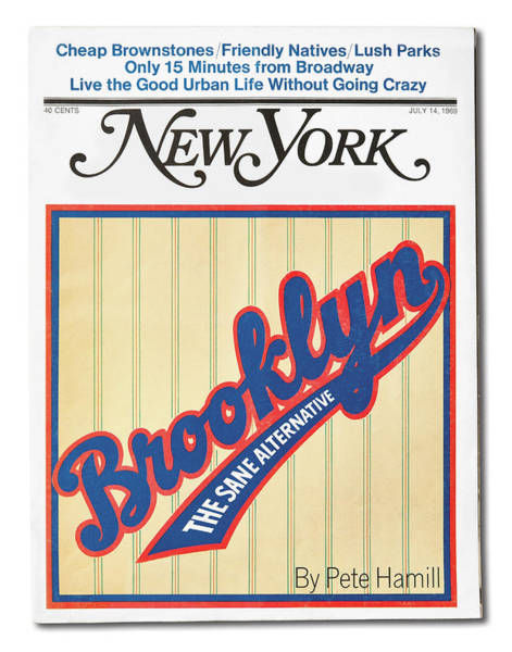 Poster featuring the mixed media Brooklyn The Sane Alternative by New York Magazine
