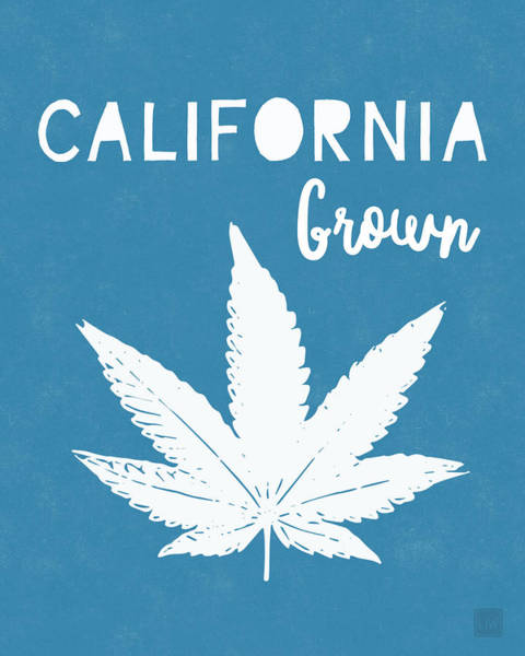 California Grown Cannabis- Art By Linda Woods Poster