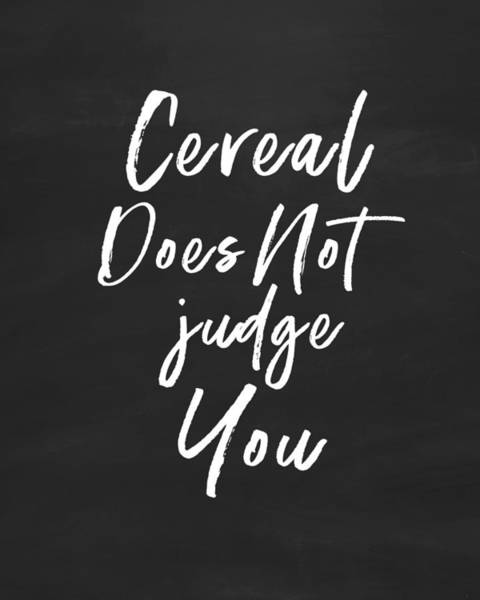 Cereal Does Not Judge -art By Linda Woods Poster