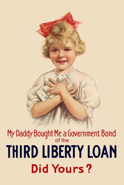 Daddy Bought Me A Bond - Ww1 Poster