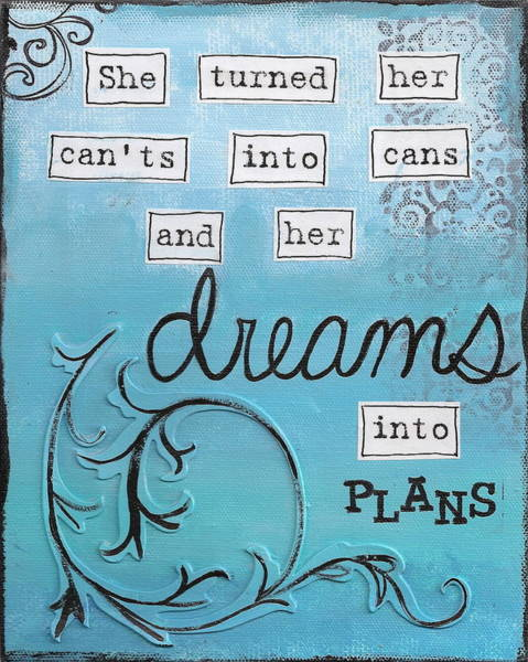 Dreams Into Plans Poster