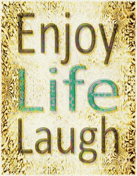 Enjoy Life Laugh Poster