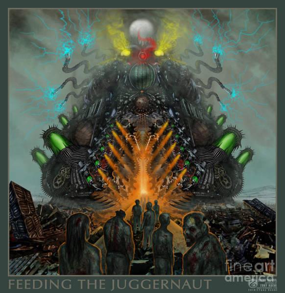 Feeding The Juggernaut Poster
