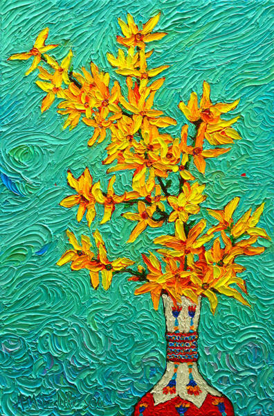 Forsythia Vibration Modern Impressionist Flower Art Palette Knife Oil Painting By Ana Maria Edulescu Poster