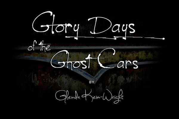 Glory Days Of The Ghost Cars Poster