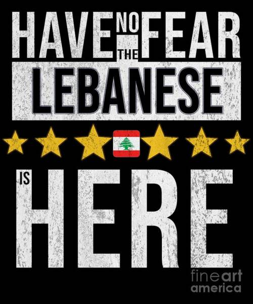 Have No Fear The Lebanese Is Here Poster
