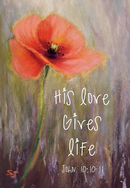 His Love Gives Life Poster