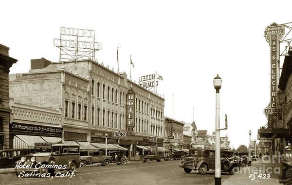 Hotel Cominos On Main Street In Salinas, Calif. Circa 1932 Zan Stark Photo # 423  Poster