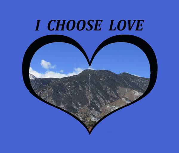 I Choose Love With The Manitou Springs Incline In A Heart Poster