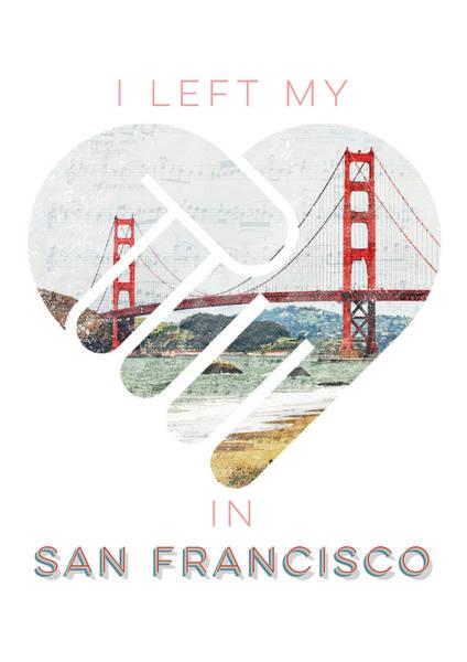 I Left My Heart In San Fransisco Poster