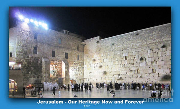 Jerusalem Western Wall - Our Heritage Now And Forever Poster